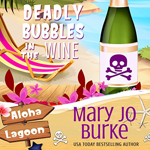 Deadly Bubbles in the Wine audiobook cover art