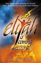 Elijah Is Coming