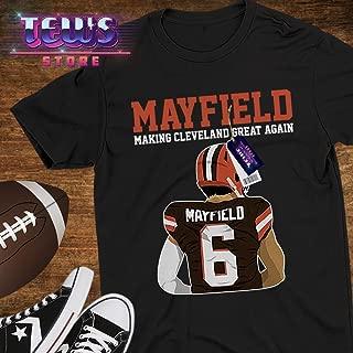 Mayfield Make Cleveland Great Again Baker No.6 Brownies Football Fan Jersey Shirt Customized Handmade Standard Short Sleeve - Premium Short Sleeve - Hoodie -Long Sleeve - Sweatshirt - Adult Tanktop
