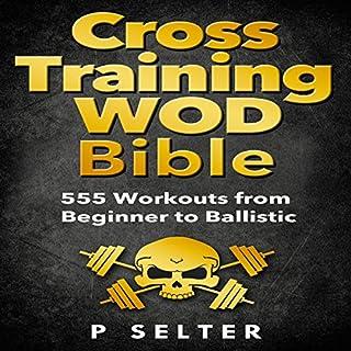 Couverture de Cross Training WOD Bible