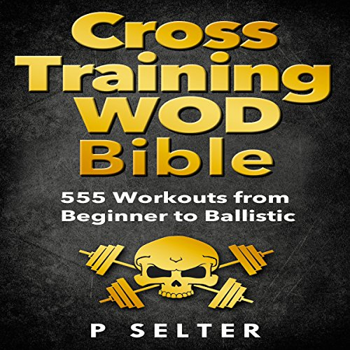 Cross Training WOD Bible audiobook cover art