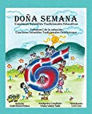 Doña Semana: Canciones Infantiles Tradicionales Educativas (1) (Canciones Infantiles Tradicionales Dominicanas)