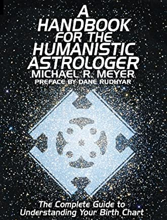 A Handbook for the Humanistic Astrologer (English Edition)