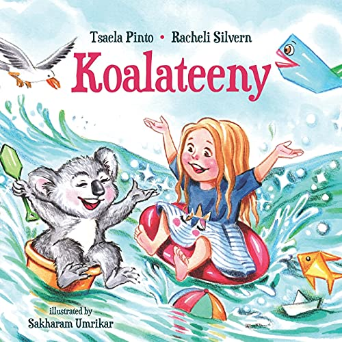 Compare Textbook Prices for Koalateeny: Rhyming children's bedtime Book for self esteem - how to enjoy delightful adventures out of what you have around you, values of activities ... imagination for indoor activities play  ISBN 9798528733173 by Pinto, Tsaela,Silvern, Rachel,Avraham, Aliza,Ehrenfeld, Julia,Umrikar, Sakharam,Segal, Yael