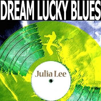 Dream Lucky Blues