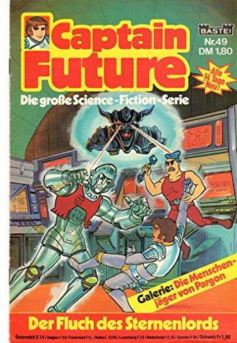 Unbekannt Captain Future - Die große Science-Fiction-Serie Comic # 49: der Fluch des Sternenlords