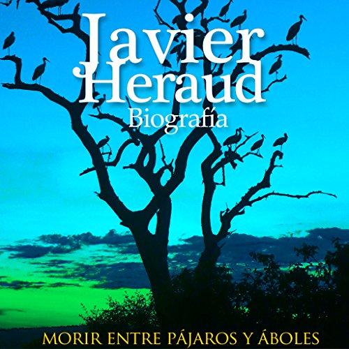 Biografia de Javier Heraud  Audiolibri