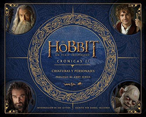 El Hobbit. Un viaje inesperado. Crónicas. Criaturas y personajes: Crónicas II (Biblioteca J. R. R. Tolkien)