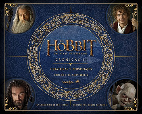 El Hobbit. Un Viaje Inesperado. Crónicas. Criaturas Y Personajes – Crónicas 2
