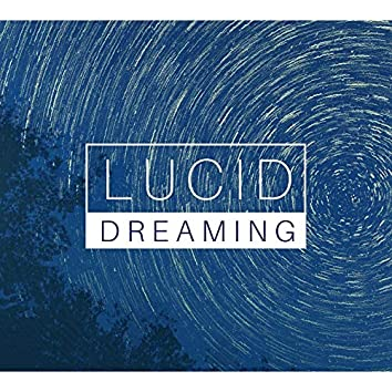 Lucid Dreaming: Astral Projection Music, Deep Sleep Music with Delta Waves