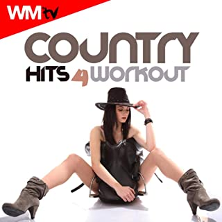Country Hits For Workout (60 Minutes Non-Stop Mixed Compilation for Fitness And Workout 135 Bpm - 32 Count)