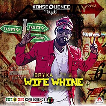 Wife Whine