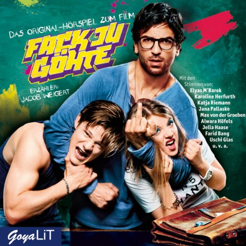 Fack Ju Göhte: Das Original-Hörspiel zum Film