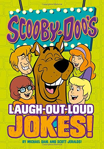 Scooby-Doo\'s Laugh-Out-Loud Jokes! (Scooby-Doo Joke Books)
