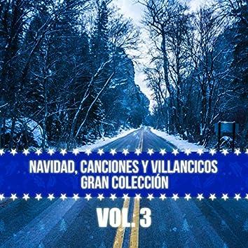 Navidad, Canciones y Villancicos Gran Colección (Vol. 3)