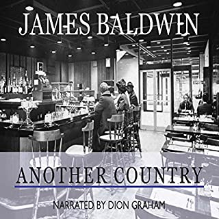 Another Country                   By:                                                                                                                                 James Baldwin                               Narrated by:                                                                                                                                 Dion Graham                      Length: 16 hrs and 14 mins     457 ratings     Overall 4.3