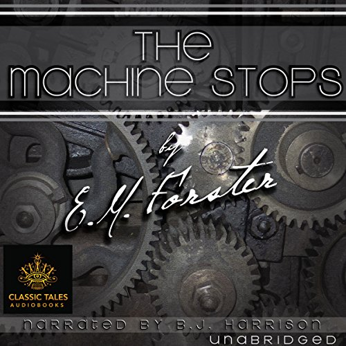 The Machine Stops [Classic Tales Edition] Titelbild