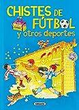 Chistes de fútbol y otros deportes (Adivinanzas Y Chistes)