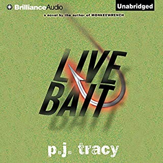 Live Bait     Monkeewrench Series, Book 2              By:                                                                                                                                 P. J. Tracy                               Narrated by:                                                                                                                                 Buck Schirner                      Length: 9 hrs and 58 mins     86 ratings     Overall 4.5
