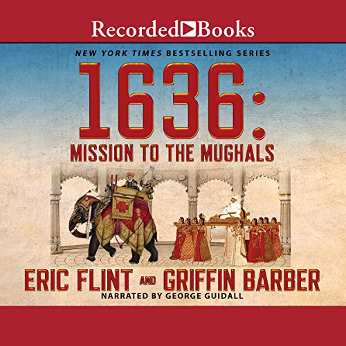 1636: Mission to the Mughals audiobook cover art