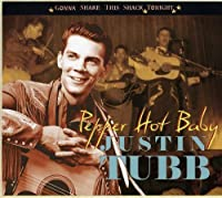 Pepper Hot Baby - Gonna Shake This Shack Tonight by Justin Tubb (2013-04-26)