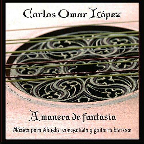 A Manera de Fantasia (Musica para Vihuela Renacentista y