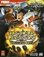 Untold Legends - Brotherhood of the Blade and The Warrior's Code: Prima Official Game Guide de Brad Anthony