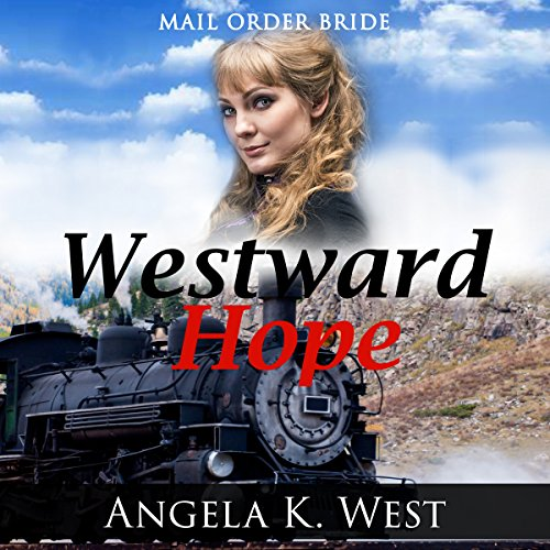Mail Order Bride: Westward Hope audiobook cover art