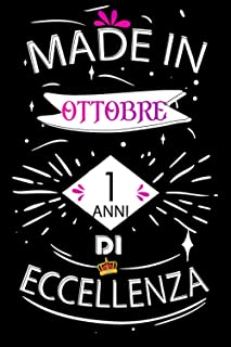 Made In Ottobre 1 Anni Di Eccellenza: Idee regalo uomo, Compleanno idee regalo 1 anni Libro compleanno per Uomo e Donna, f...