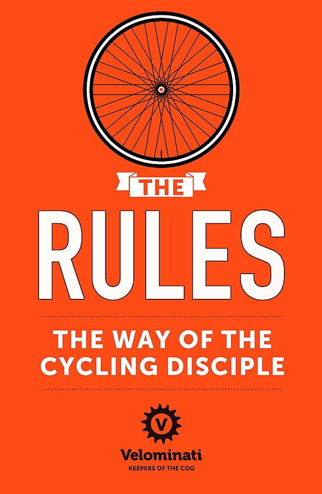 Image OfThe Rules: The Way Of The Cycling Disciple