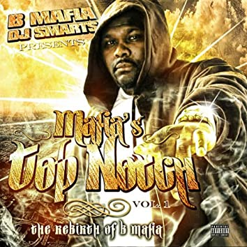 B-Mafia & DJ Smarts Presents : Mafia's Top Notch, Vol. 1 - The Rebirth Of B-Mafia