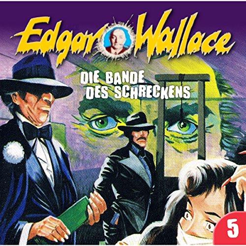 Die Bande des Schreckens (Edgar Wallace 5) Titelbild