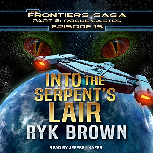 Into the Serpent's Lair Audiobook By Ryk Brown cover art