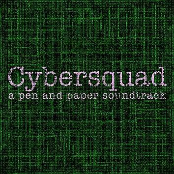 Cybersquad (A Pen and Paper Soundtrack)