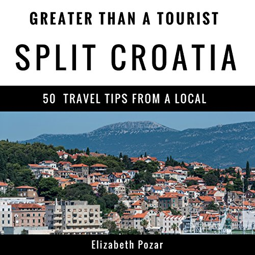 Greater Than a Tourist- Split Croatia Titelbild