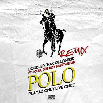 Playaz Only Live Once (Remix) [feat. 1.O.A.K, Doe Boy & Mistah F.A.B]