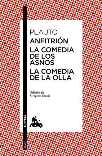 Anfitrión / La comedia de los asnos / La comedia de la olla (Clásica)