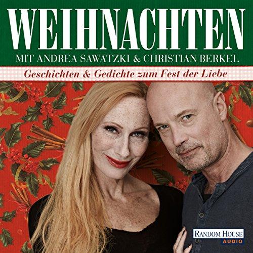 Weihnachten mit Andrea Sawatzki und...