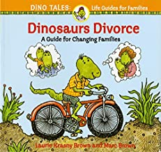 Best dinosaurs divorce : a guide for changing families Reviews