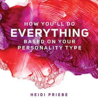 How You'll Do Everything Based on Your Personality Type cover art
