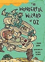 The Wonderful Wizard of Oz: Illustrations by Michael Sieben by L. Frank Baum (2013-02-19)