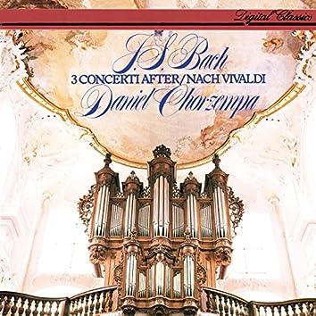 Bach, J.S.: 3 Concerti after Vivaldi
