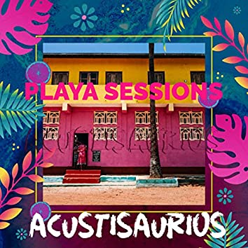 Playa Sessions (Acoustic)