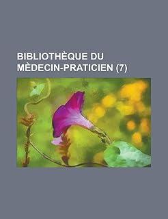 Bibliotheque Du Medecin-Praticien (7)
