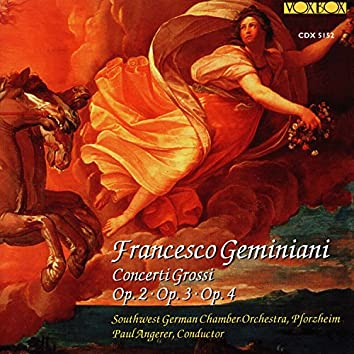 Geminiani: Concerti grossi, Opp. 2-4