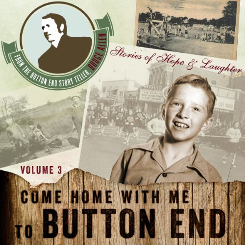 Come Home with Me to Button End, Volume 3 audiobook cover art