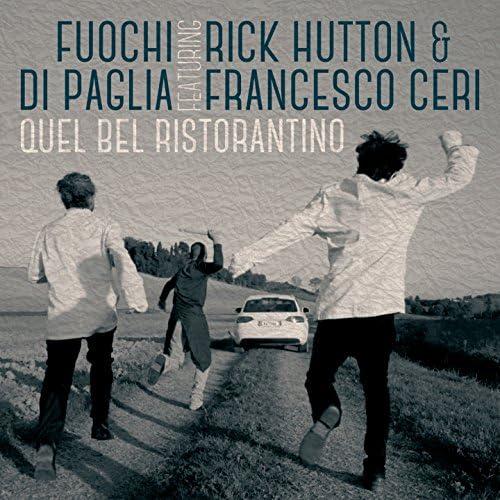 Fuochi di Paglia feat. Rick Hutton & Francesco Ceri