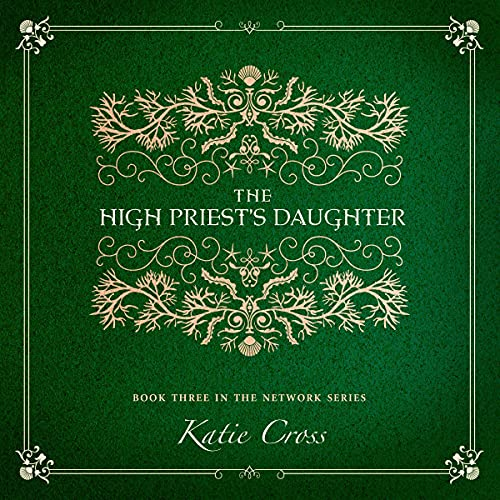 The High Priest's Daughter Audiobook By Katie Cross cover art