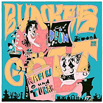 Bunker dein Gött (feat. Rafiki, Tubab & Jakepot)