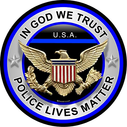 ProSticker 308 (One) 4' Patriot Series'In God We Trust, Police Lives Matter' Thin Blue Line Support Decal Sticker